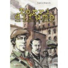 Eugenio Belgrado - Torri Di Fumo: Una Storia Di Trieste 1 - fanzine