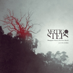 Vertigo Steps - Disappear Here in the Reel World | A VS Coda 1 - fanzine
