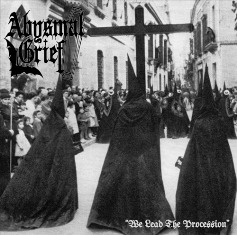 Abysmal Grief - We Lead the Procession 1 - fanzine