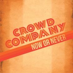 Crowd Company – Now Or Never 1 - fanzine