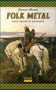 Fabrizio Giosuè - Folk Metal: Dalle Origini Al Ragnarok 1 - fanzine
