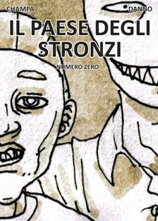 Viaggi Nel Tempo / Il Paese Degli Stronzi / La Mano Di Dio / Lo- Fi Comics # 1 1 - fanzine
