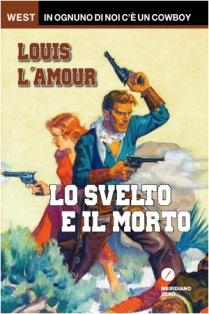 Louis L'Amour - Lo Svelto e il Morto 1 - fanzine