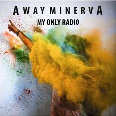 Away Minerva – My Only Radio 1 - fanzine