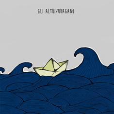 Gli Altri / Uragano – Split Album 1 - fanzine