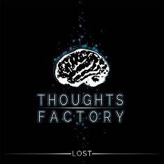 Thoughts Factory  - Lost                       1 - fanzine