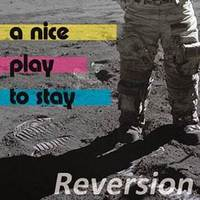 A Nice Play To Stay - Reversion 1 - fanzine