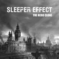 Sleeper Effect - The Hero Clone 10 - fanzine