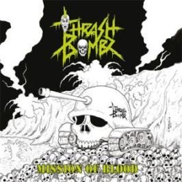 Thrash Bombz - Mission Of Blood 3 - fanzine