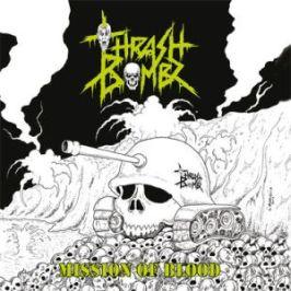 Thrash Bombz - Mission Of Blood 4 - fanzine