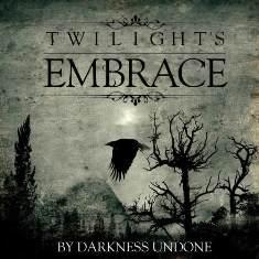 Twilight's Embrace – By Darkness Undone 1 - fanzine