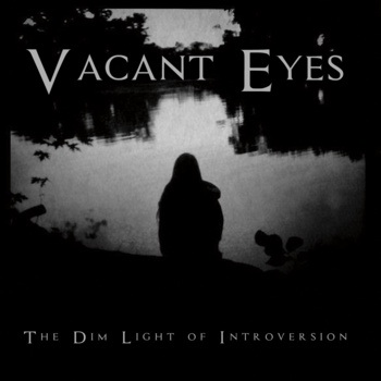 Vacant Eyes – The Dim Of Introversion 1 - fanzine