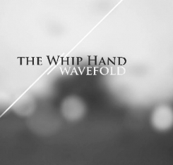 The Whip Hand – Wavefold 1 - fanzine