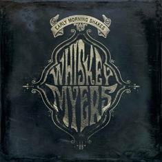 Whiskey Myers - Early Morning Shakes 11 - fanzine