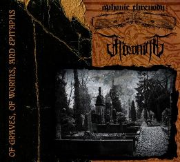Aphonic Threnody & Frowning – Of Graves, of Worms, and Epitaphs 3 - fanzine