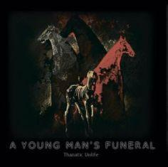 A Young Man's Funeral - Thanatic Unlife 1 - fanzine