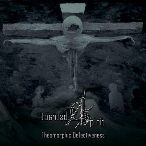 Abstract Spirit - Theomorphic Defectiveness 1 - fanzine
