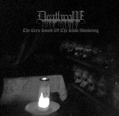 Deathrow – The Eerie Sound of the Slow Awakening 1 - fanzine
