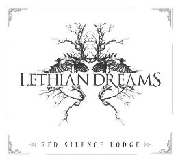 Lethian Dreams - Red Silence Lodge 1 - fanzine