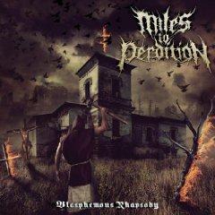 Miles To Perdition  - Blasphemous Rhapsody      1 - fanzine