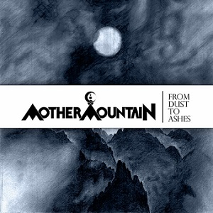 Mother Mountain - From Dust To Ashes 11 - fanzine