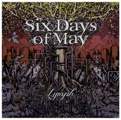 Six Days Of May - Lymph 1 - fanzine