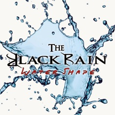 The Black Rain - Water Shape 1 - fanzine