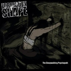 Forbidden Shape – The Sleepwalking Psychopath 9 - fanzine