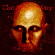 The Magik Way - Materia Occulta (1997-1999) 1 - fanzine