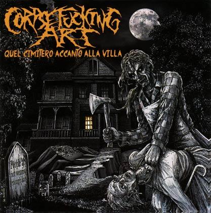 Corpsefucking Art - Quel Cimitero Accanto Alla Villa 4 - fanzine