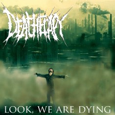 Deatherapy -   Look, We Are Dying       1 - fanzine