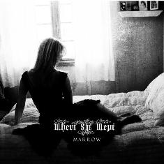 Where She Wept - Marrow 1 - fanzine