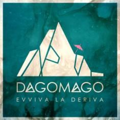 Dagomago – Evviva La Deriva 1 - fanzine
