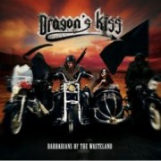 Dragon's Kiss - Barbarians Of The Wasteland 1 - fanzine