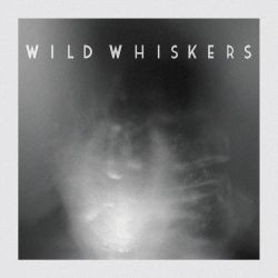Wild Whiskers - Wild Whiskers EP 10 - fanzine
