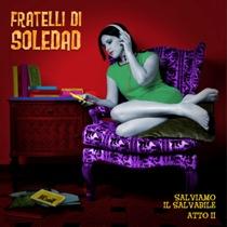 FRATELLI DI SOLEDAD : INTERVISTA 11 - fanzine