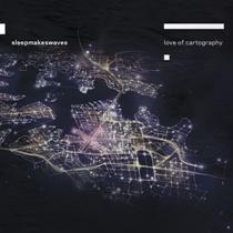 Sleepmakeswaves - Love Of Cartography 12 - fanzine