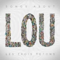 Les Trois Tetons - Songs About Lou 12 - fanzine
