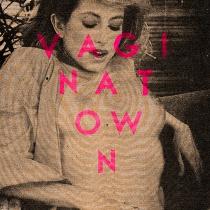 Vagina Town – Ecstasy / Comedown 1 - fanzine