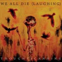 We All Die (Laughing) – Thoughtscanning / Tentoonstelling 1 - fanzine