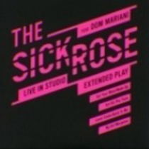 The Sick Rose feat Dom Mariani - Live In Studio Extended Play 6 - fanzine