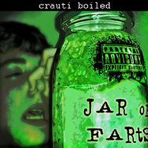 Crauti Boiled - Jar Of Farts 1 - fanzine