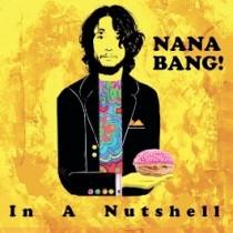 Nana Bang! - In A Nutshell 1 - fanzine