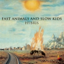 Fast Animals And Slow Kids – Hybris 1 - fanzine