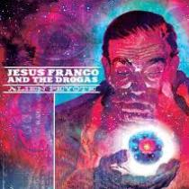 Jesus Franco & The Drogas - Alien Peyote 1 - fanzine