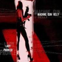 Machine Gun Kelly - Lady Prowler 1 - fanzine