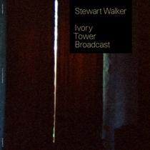Stewart Walker - Ivory Tower Broadcast 1 - fanzine