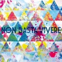 The Ophelia's Nunnery – Non Basta Vivere 1 - fanzine
