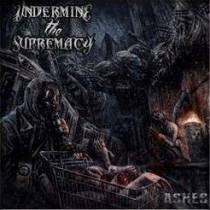 Undermine The Supremacy - Ashes 6 - fanzine