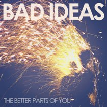 Bad Ideas – The Better Parts of You 5 - fanzine